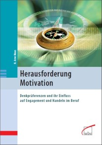 Herausforderung Motivation